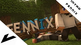 Intro Fennix [Sry 4 inactivity :c] | by Vace