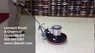 How To Run A Floor Machine Buffer by Leonard Brush & Chemical in Louisville KY