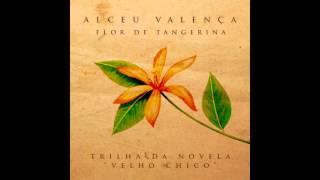 Alceu Valença   Flor De Tangerina (Trilha Original De Velho Chico)