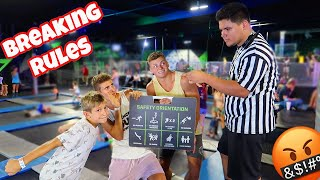 BREAKING ALL THE RULES AT A TRAMPOLINE PARK!!