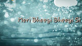 LYRICS/ #meri bhigi bhigi si /alban song - YouTube