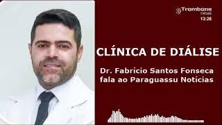 DR. FABRÍCIO FALA SOBRE A INAUGURAÇÃO DA CLÍNICA DE DIÁLISE