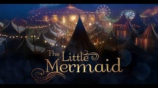 The Little Mermaid 2018 - Live Action Movie - FINAL TRAILER - In Theaters August 17, 2018