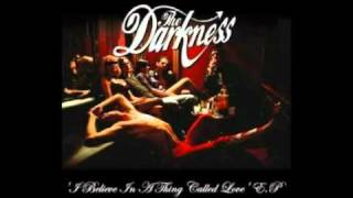 The Darkness - Love On the Rocks With No Ice (EP Version)