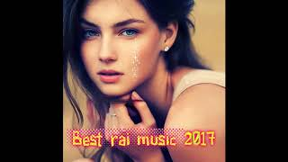 BEST RAI MUSIC 2018♥♥جميع  أغاني الراي  ♥♥