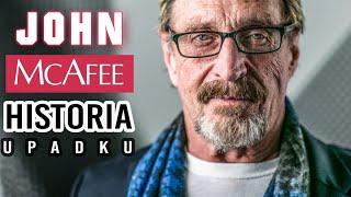 John McAfee: historia upadku