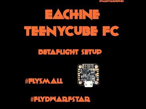 Eachine TeenyCube Betaflight Setup