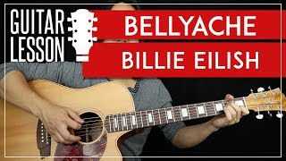 Bellyache Guitar Tutorial - Billie Eilish Guitar Lesson  |TABS + Easy Chords + Guitar Cover|
