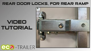 Using the Eco-Trailer rear door lock