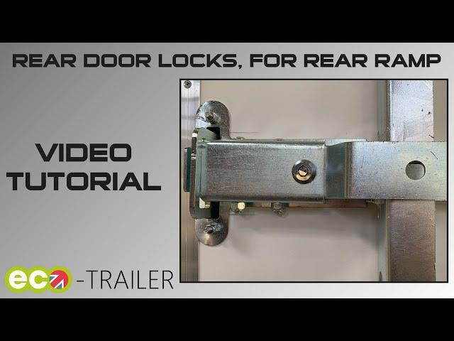 Using the Eco-Trailer rear door lock