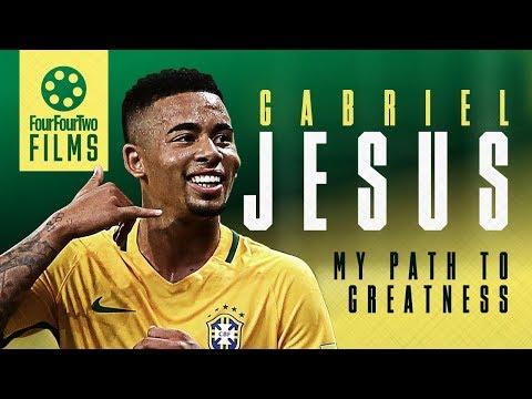 Gabriel Jesus documentary   My Path To Greatness