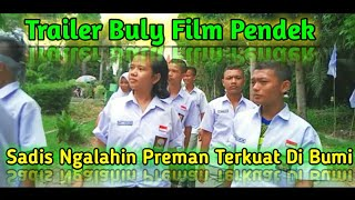 Trailer Bully Film Pendek Short Movie