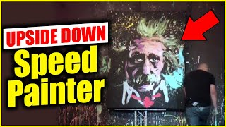 UPSIDE DOWN - Speed Painter entertainer