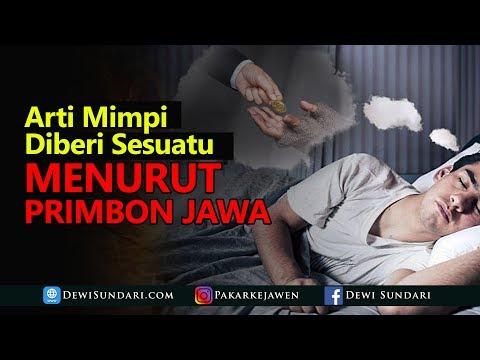Arti Mimpi Diberi Sesuatu Menurut Primbon Jawa