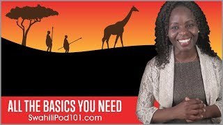 Learn Swahili in 30 Minutes – ALL the Basics You Need
