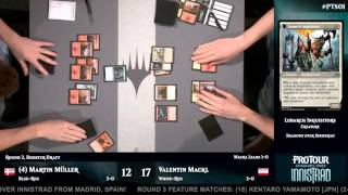 Pro Tour Shadows over Innistrad Round 3 (Draft): Martin Müller​ vs. Valentin Mackl