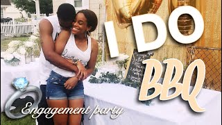 I DO BBQ | Engagement Party 2018