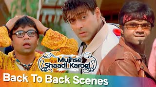 Back to Back Comedy Scenes | Hindi Superhit Movie Mujhse Shaadi Karogi | Salman Khan - Rajpal Yadav