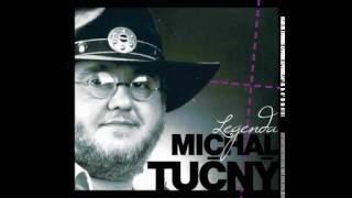 Michal Tučný Legenda