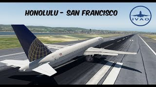 X-Plane 11 | IVAO | Honolulu - San Francisco mit United | B757-300 United Airlines [GER | ENG]