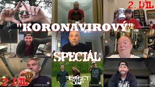 """""""KORONAVIROVÝ"""" SPECIÁL - 2.DÍL"""