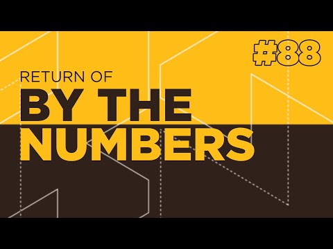 Return of By The Numbers #88