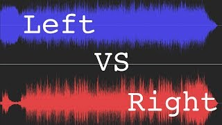 The Left vs. The Right (Stereo Channels)