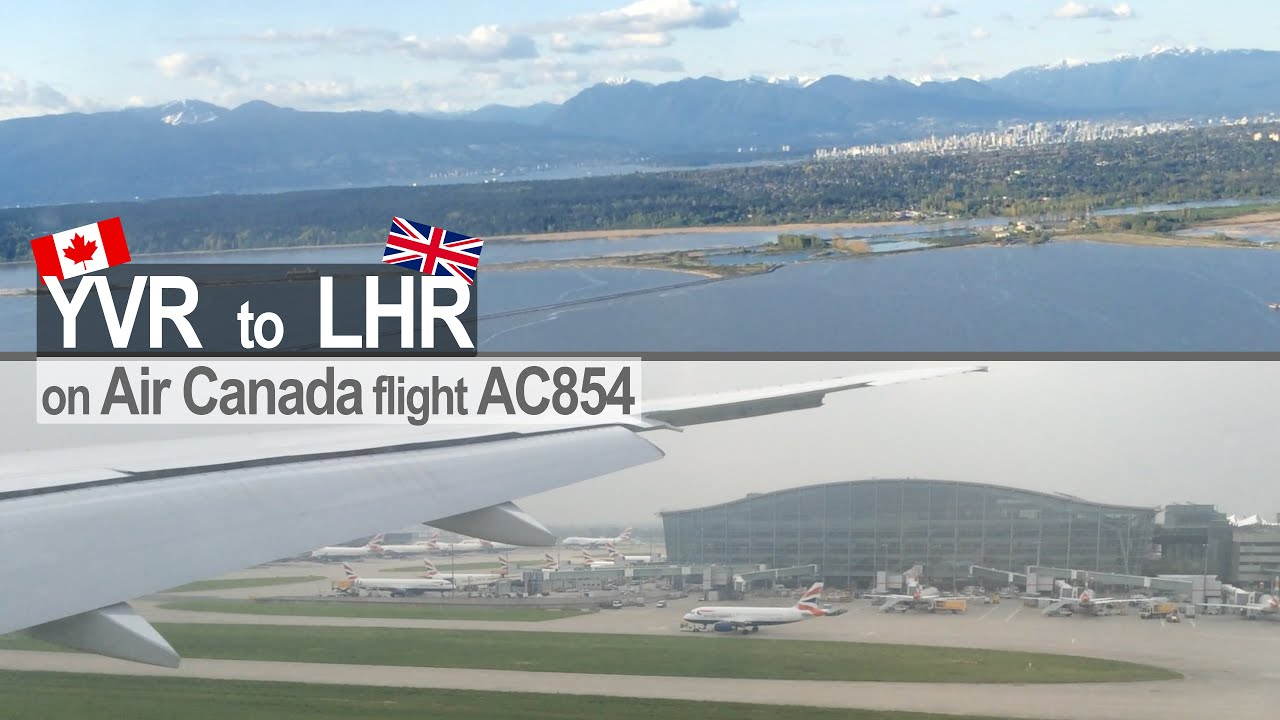 Air Canada Vancouver to London | Boeing 777-300 C-FIVW