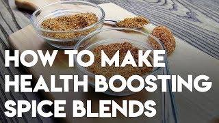 How To Make Health Boosting DIY Spice Blends