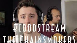 The Chainsmokers - Bloodstream (Cover by Devon Eddy)