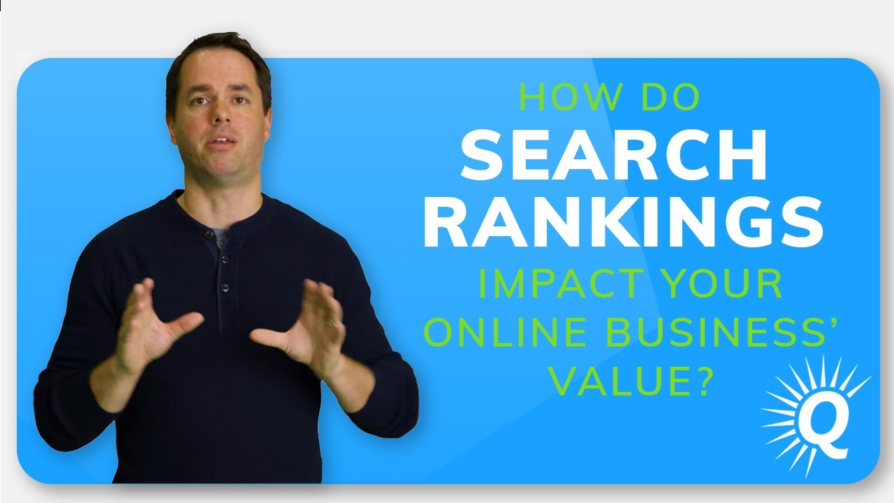 How Do Search Rankings Impact Your Business's Value?