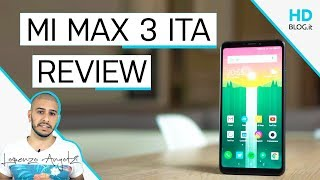 Recensione Xiaomi Mi Max 3 ITALIA GLOBAL