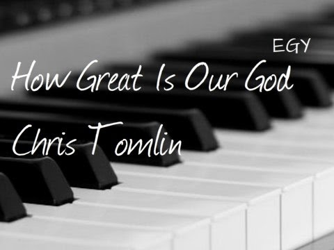 How Great Is Our God Cover (Chris Tomlin) - Instrumental (Piano) - EGY