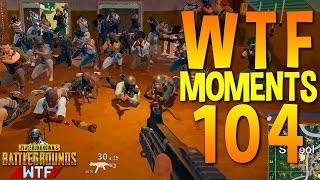 PUBG WTF Funny Moments Highlights Ep 104 (playerunknown