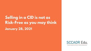 Selling in a CID is not as Risk-Free as you may think – January 28, 2021