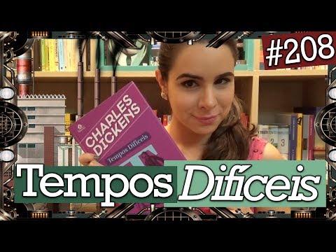 TEMPOS DIFÍCEIS, DE CHARLES DICKENS (#208)