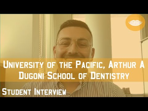 University of the Pacific (UOP), Arthur A. Dugoni School of Dentistry Student Interview || FutureDDS