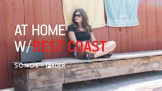Best Coast: At Home With   Episode 3
