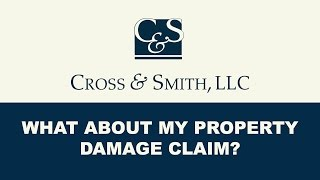 Auto Accident Cases: What About My Property Damage Claim?
