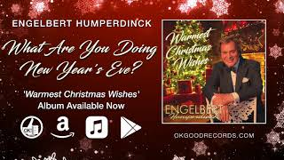Engelbert Humperdinck - What Are You Doing New Year's Eve? (Official Audio)