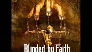 Blinded By Faith - Tear The Purple Curtain [HQ]