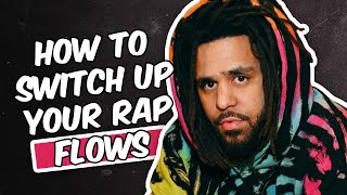 HOW TO SWITCH UP YOUR RAP FLOW OR FLOWS