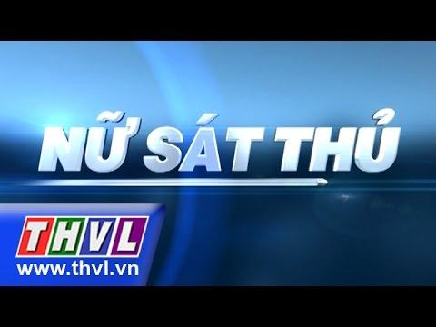 THVL   Nữ sát thủ - Tập 1