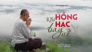 Sách nói (Phần 4) Khi hồng hạc bay về: Hình thành một Liên Hiệp Quốc Phật Tử - Thầy Huyền Diệu
