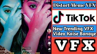 TikTok Distort Meme Trending VFX Video | TikTok Face Colour Change Trending VFX Video Kaise Banaye