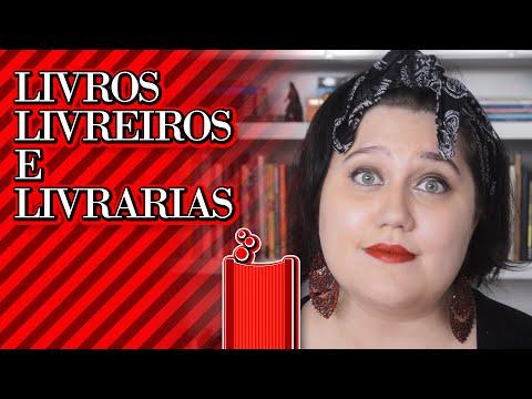 Literatorios #063 - Livros, Livreiros e Livrarias