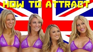 How To Get A British Girlfriend & How To Attract Girls