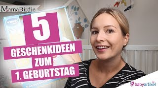 Was schenken zum 1. Geburtstag? 5 Geschenkideen für den ersten Geburtstag| babyartikel.de