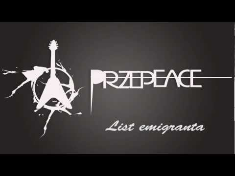 Przepeace - List emigranta