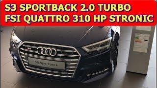 S3 SPORTBACK 2.0 TURBO FSI QUATTRO 310 HP STRONIC